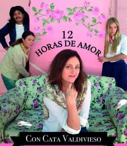 """""""12 horas de amor con Cata Valdivieso"""""""