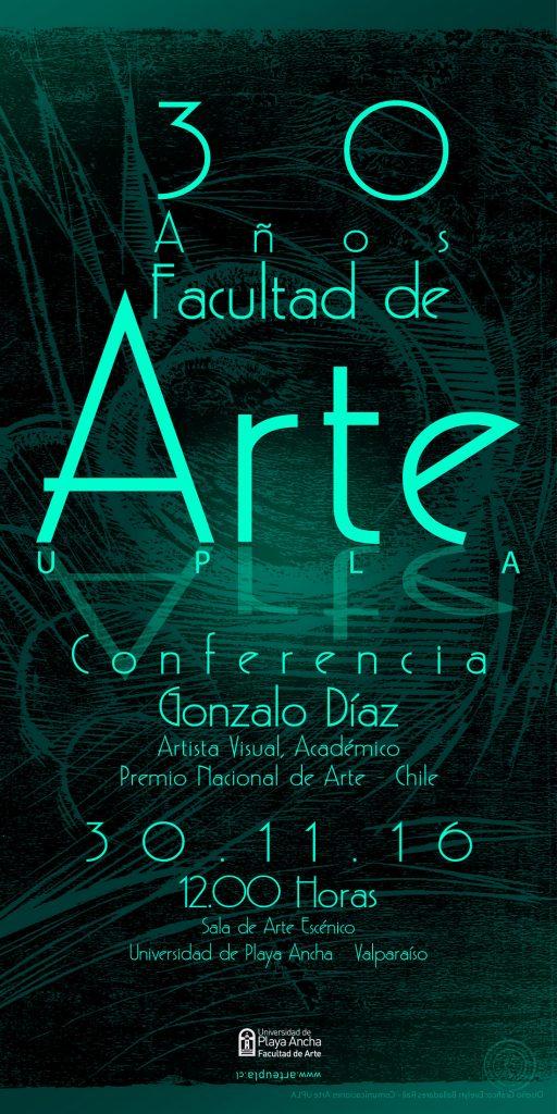 Afiche 30 años Facultad de Arte