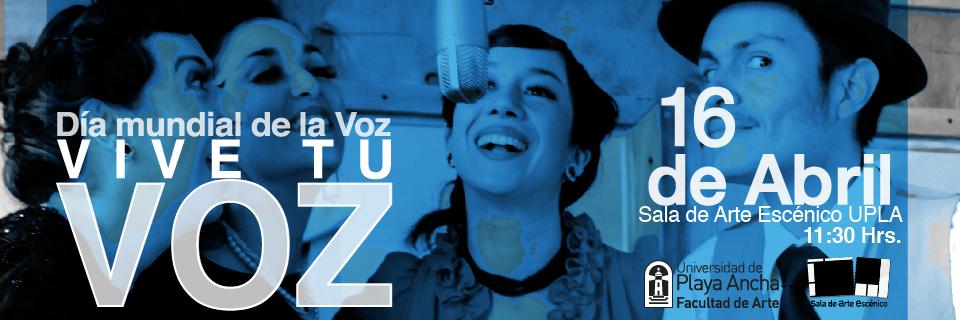 Con actividades culturales UPLA celebrará el Día Mundial de la Voz