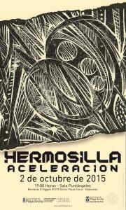 """Afiche """"Hermosilla: Aceleración"""""""