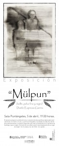 """Afiche exposición """"Mülpun"""""""