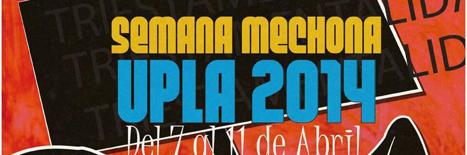 El lunes parte Semana Mechona en la UPLA