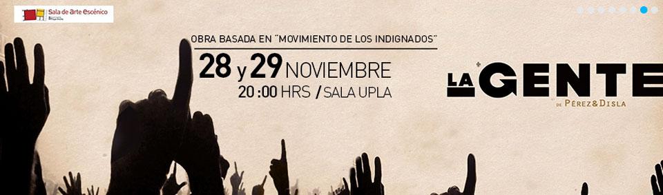 Obra inspirada en movimiento de los indignados se estrena en Sala UPLA