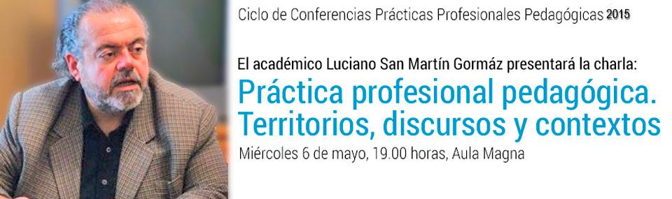 Académico dictará charla sobre prácticas profesionales, territorios, discursos y contextos