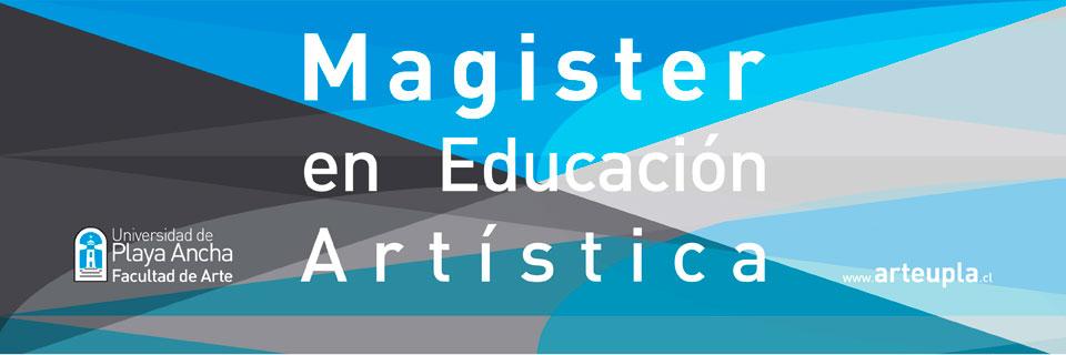 Magíster en Educación Artística se impartirá en la Facultad de Arte UPLA