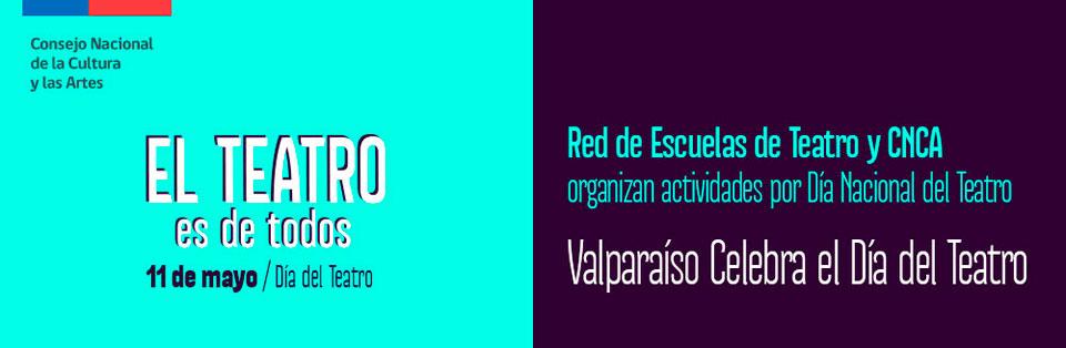 Definen actividades para celebrar Día Nacional del Teatro en Valparaíso