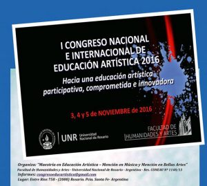 """""""I Congreso Nacional e Internacional de Educación Artística 2016"""""""