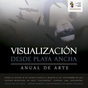"""""""Visualización desde Playa Ancha: Anual de Arte"""""""
