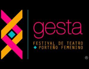Tercer Festival de Teatro Porteño Femenino Gesta