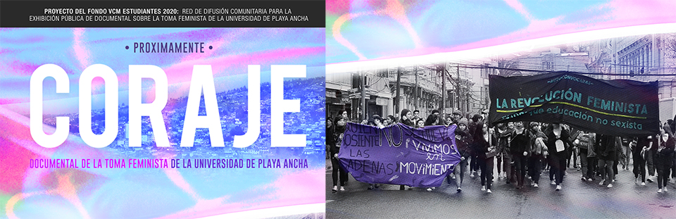 """Coraje"" documental que narra movilización feminista de la UPLA"