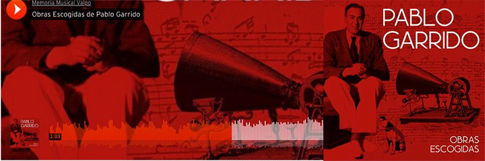 Lanzan disco recopilatorio con legado musical de compositor porteño Pablo Garrido