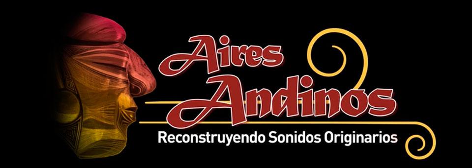 Aires Andinos: Reconstruyendo Sonidos Originarios